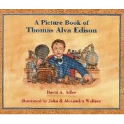 A Picture Book of Thomas Alva Edison by David A Adler