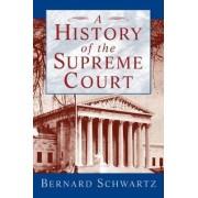 A History of the Supreme Court by Bernard Schwartz