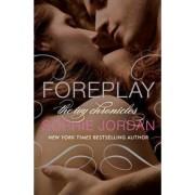 Foreplay: Book 1 by Sophie Jordan