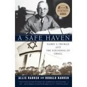 A Safe Haven by Professor Ronald Radosh