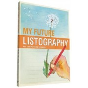 My Future Listography by Lisa Nola