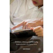 Children, Literacy and Ethnicity: Reading Identities in the Primary School