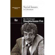 War in Kurt Vonnegut's Slaughterhouse Five by Claudia Durst Johnson
