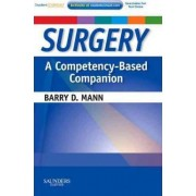 Surgery a Competency-Based Companion by Barry D. Mann