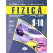 Fizica - Clasele 9-10. Manual - Scoala de Arte si Meserii - Gabriela Lichiardopol Dorina Dragomir