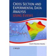 Cross Section and Experimental Data Analysis Using eViews by I. Gusti Ngurah Agung