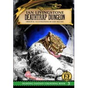 Deathtrap Dungeon Colouring Book by Ian Livingstone