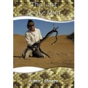The Last Snake Man by Austin J. Stevens