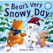 Bear's Very Snowy Day by Victoria Ball