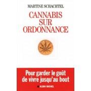 Cannabis sur ordonnance : Pour garder le goût de vivre jusqu'au bout