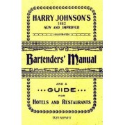Harry Johnson's Bartenders Manual 1934 Reprint by Ross Brown