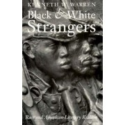 Black and White Strangers by Kenneth W. Warren