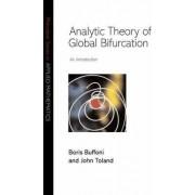 Analytic Theory of Global Bifurcation by Boris Buffoni