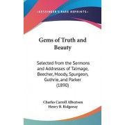 Gems of Truth and Beauty by Charles Carroll Albertson