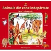 Animale din zone indepărtate.
