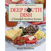 Deep South Dish by Mary Foreman