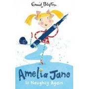 Amelia Jane is Naughty Again by Enid Blyton