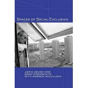 Spaces of Social Exclusion by Aram Eisenschitz