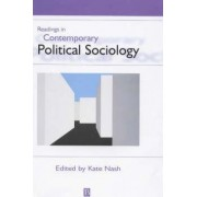 Readings in Contemporary Political Sociology by Dr. Kate Nash