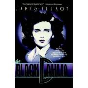 The Black Dahlia by James Ellroy