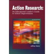 Action Research by Jeffrey Glanz