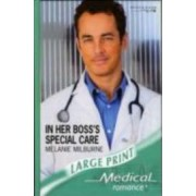 In Her Boss's Special Care by Melanie Milburne