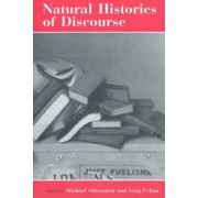 Natural Histories of Discourse by Michael Silverstein