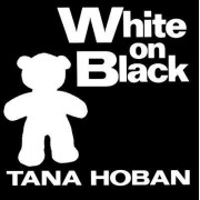 White on Black by Tana Hoban