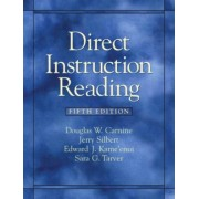 Direct Instruction Reading by Douglas W. Carnine