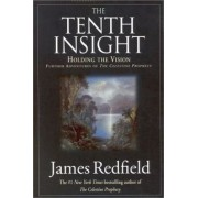 Tenth Insight by James Redfield