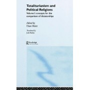 Totalitarianism and Political Religions: v.1 by Hans Maier