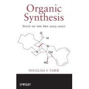 Organic Synthesis 2005-2007 by Douglass F. Taber