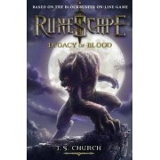 Runescape: Legacy of Blood by T. S. Church