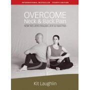 Overcome Neck & Back Pain, 4th Edition