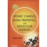 Atomic Charges, Bond Properties, and Molecular Energies by Sandor Fliszar