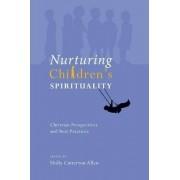 Nurturing Children's Spirituality by Holly Catterton Allen