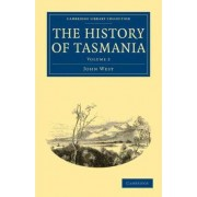 The History of Tasmania by John West