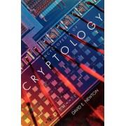 Encyclopedia of Cryptology by David E. Newton