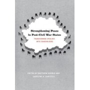Strengthening Peace in Post - Civil War States by Matthew Hoddie