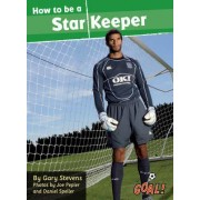 How to be a Star Keeper: Level 4 by Gary Stevens