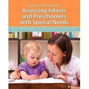 Essential Elements for Assessing Infants and Preschoolers with Special Needs, Pearson Etext with Loose-Leaf Version -- Access Card Package by Mary McLean