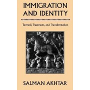 Immigration and Identity by Salman Akhtar