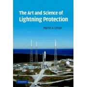 The Art and Science of Lightning Protection by Martin A. Uman