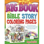 Really Big Book of Bible Story Coloring Pages by Gospel Light