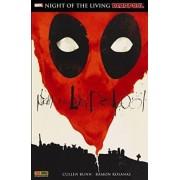 Deadpool: Night of the living Deadpool by Cullen Bunn