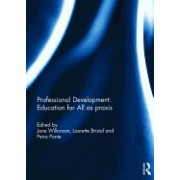 Professional Development: Education for All as Praxis