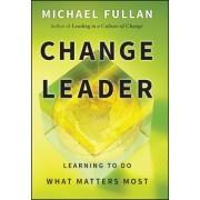 Change Leader by Michael G. Fullan