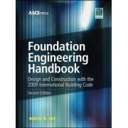 Foundation Engineering Handbook by Robert W. Day