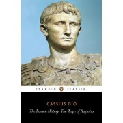 The Roman History by Cassius Cocceianus Dio