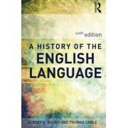 Albert C Baugh A History of the English Language